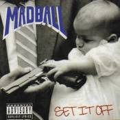 Madball : Set It Off