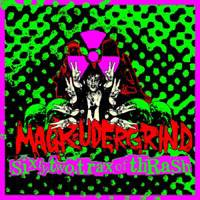 Magrudergrind : Sixty-Two Trax of Thrash