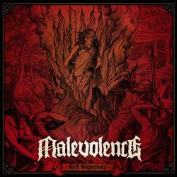 Malevolence (UK) : Self Supremacy