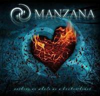 Manzana : Nothing As Whole As a Broken Heart