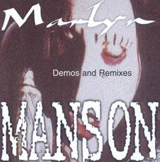Marilyn Manson : Demos & Remixes