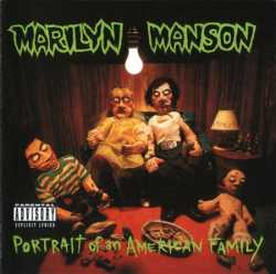 Marilyn Manson : Portrait of an American Family