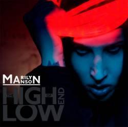 Marilyn Manson : The High End of Low
