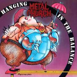 Metal Church : Hanging in the Balance