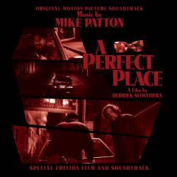 Mike Patton : A Perfect Place