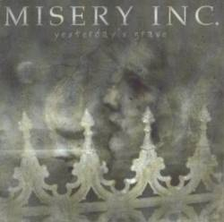 Misery Inc. : Yesterday's Grave