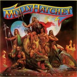 Molly Hatchet : Take No Prisoners