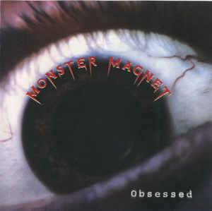 Monster Magnet : Obsessed