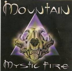 Mountain : Mystic Fire