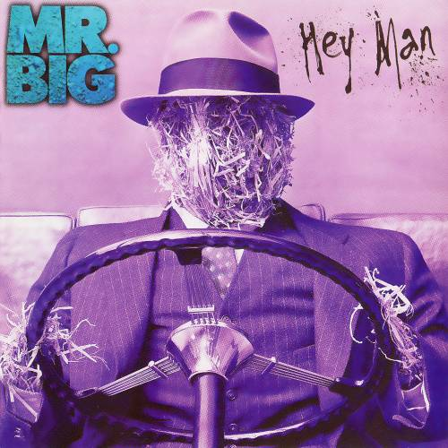 Mr Big : Hey Man