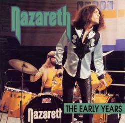 Nazareth : The Early Years