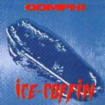 Oomph : Ice Coffin