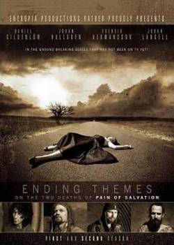 Pain Of Salvation : Ending Themes (On the Two Deaths of Pain Of Salvation)