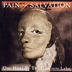 Pain Of Salvation : One Hour by the Concrete Lake
