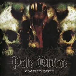 Pale Divine : Cemetery Earth (Re-recorded)