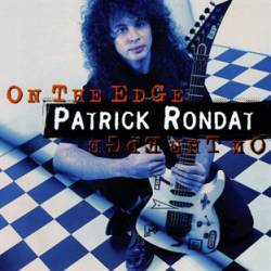 Patrick Rondat : On the Edge