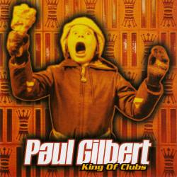 Paul Gilbert : King of Clubs