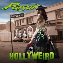 Poison (USA) : Hollyweird