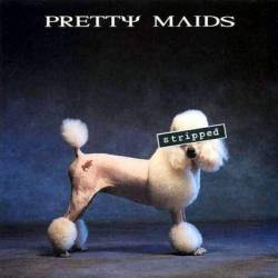Pretty Maids : Stripped