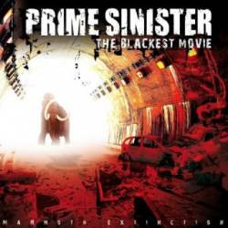 Prime Sinister : The Blackest Movie: Mammoth Extinction