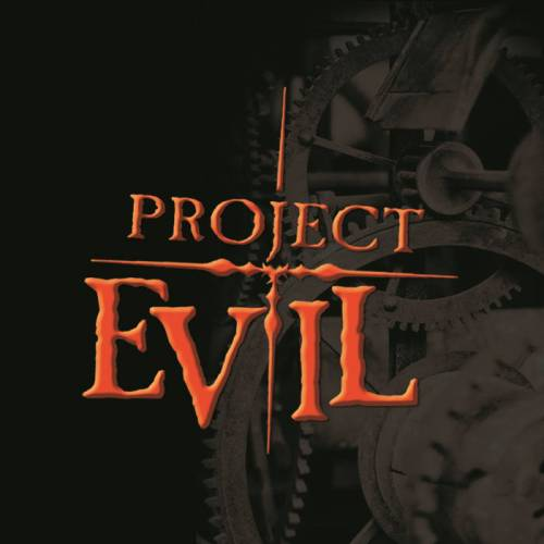 Project Evil : Project Evil