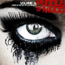 Puddle Of Mudd : Volume 4: Songs in the Key of Love and Hate