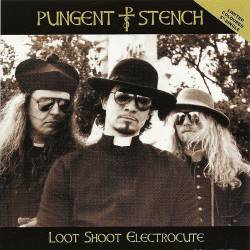 Pungent Stench : Loot, Shoot, Electrocute - The Temple of Set