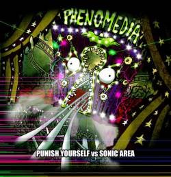Punish Yourself : Phenomedia