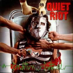 Quiet Riot : Condition Critical