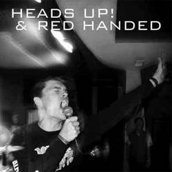 Red Handed : Red Handed - Heads Up
