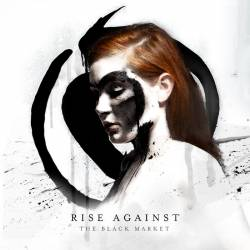 Rise Against : The Black Market