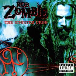 Rob Zombie : The Sinister Urge