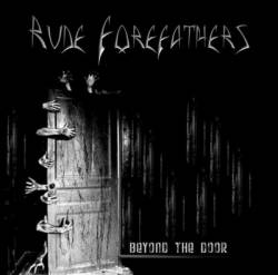 Rude Forefathers : Beyond the Door
