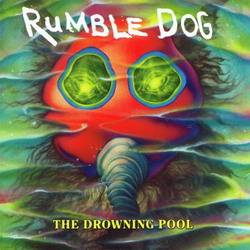 Rumbledog : The Drowning Pool