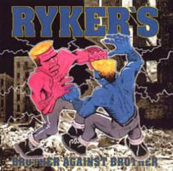 Ryker's : Brother Against Brother