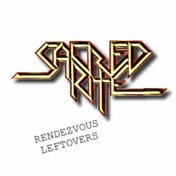 Sacred Rite : Rendezvous Leftovers