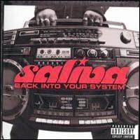 Saliva : Back Into Your System