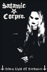 Satanic Corpse : Ashen Light of Darkness