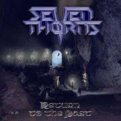 Seven Thorns : Return to the Past