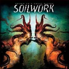 Soilwork : Sworn to a Great Divide