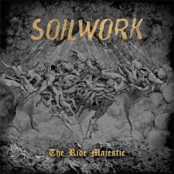Soilwork : The Ride Majestic