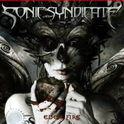 Sonic Syndicate : Eden Fire