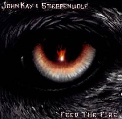 Steppenwolf : Feed the Fire