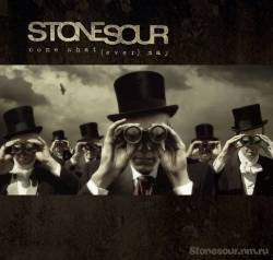 Stone Sour : Come What(ever) May