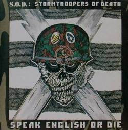 Stormtroopers Of Death : Speak English or Die