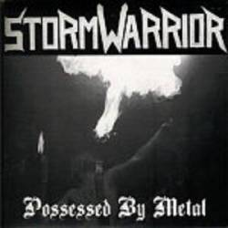 Stormwarrior : Possessed by Metal