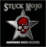 Stuck Mojo : Southern Born Killers