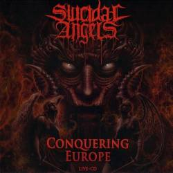 Suicidal Angels : Conquering Europe