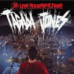 Tagada Jones : Live Dissident Tour