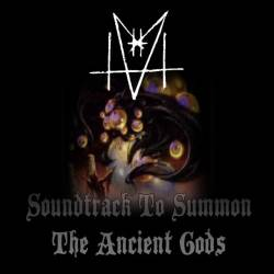 Soundtrack to Summon the Ancient Gods